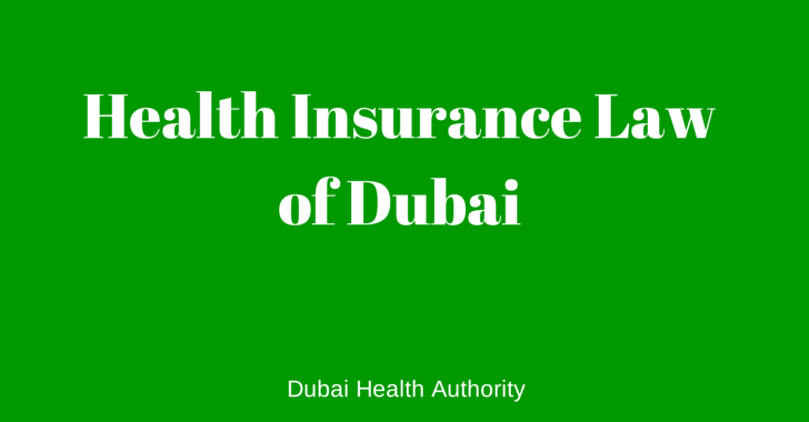 Health Insurance Law of Dubai – Issued by Dubai Health Authority