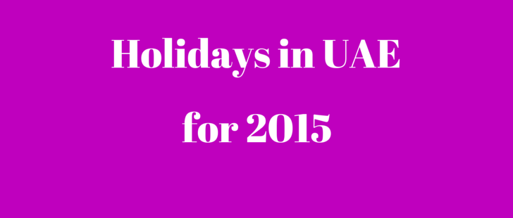 List of Public Holidays in 2015 in UAE