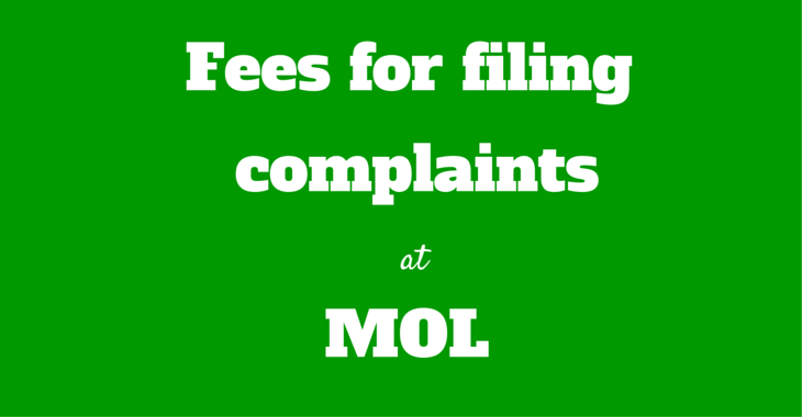 Reader Mail: Are there any fees if I file a complaint with MOL?