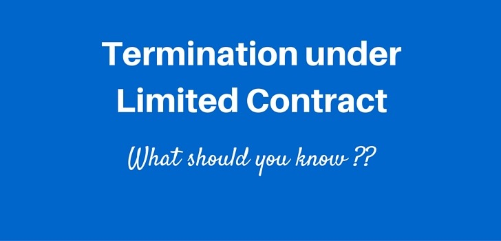 Termination under Limited Labour Contract (the rules)