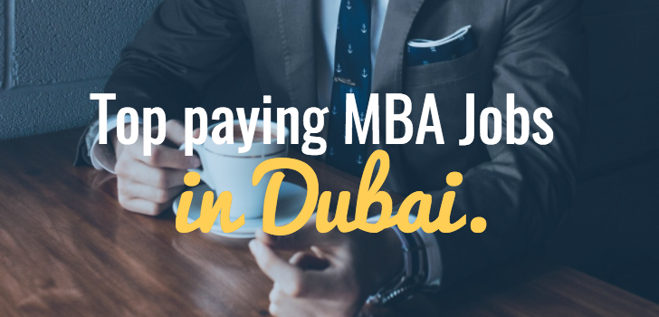 How much salary do MBAs earn in Dubai?