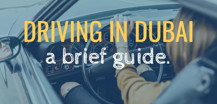 Driving in Dubai (A brief guide)