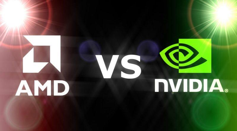 AMD ve Nvidia - Ekran Kartı