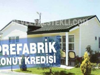 Prefabrik evlere konut kredisi