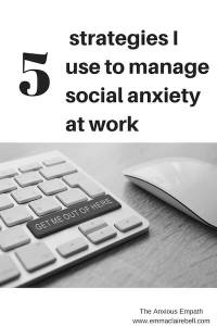 5 strategies I use to manage social anxiety at work