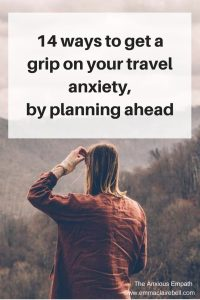 How to get a grip on your travel anxiety