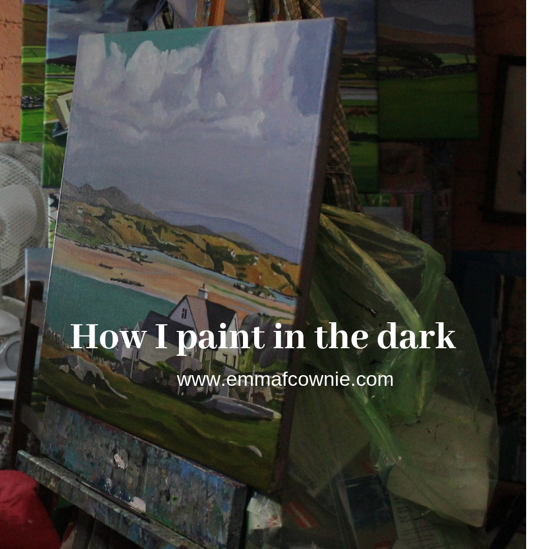 How I paint in the dark