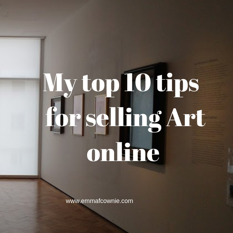 My top 10 tips for selling Art online