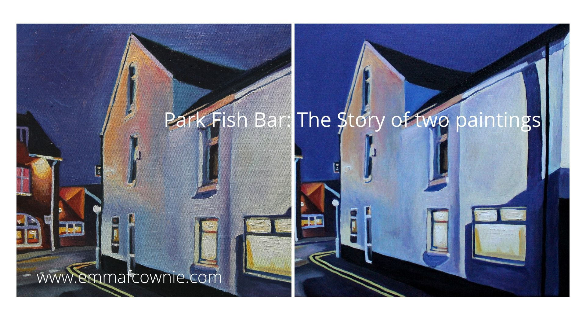Park Fish Bar: The Story of two Paintings