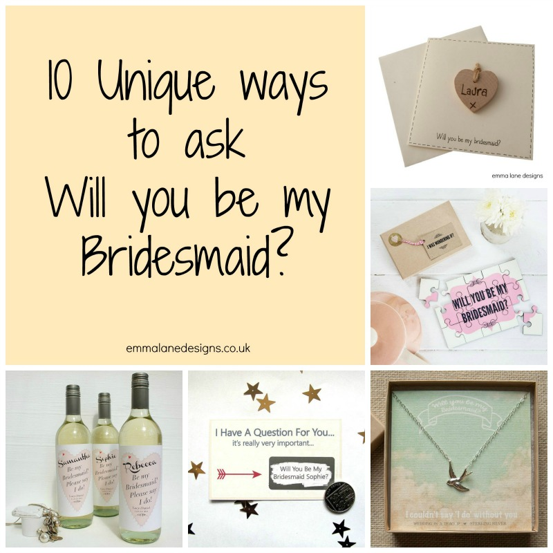 Unique Ways To Ask 'Will You Be My Bridesmaid?'