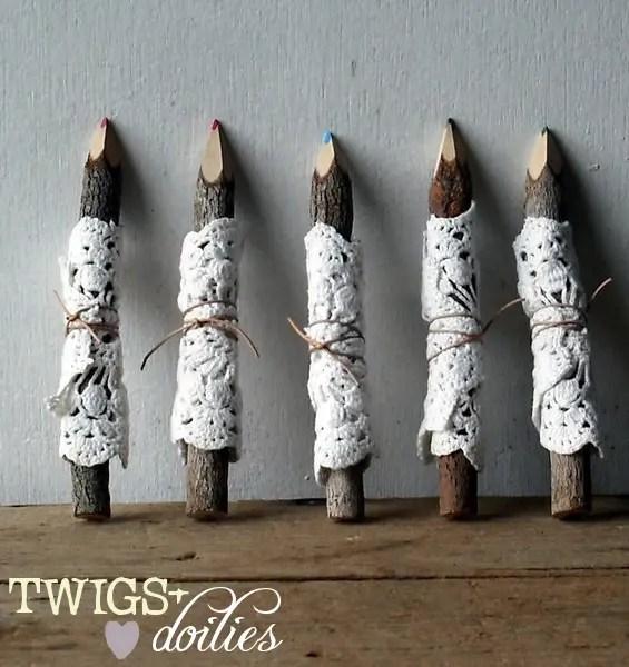 doily pencil twigs