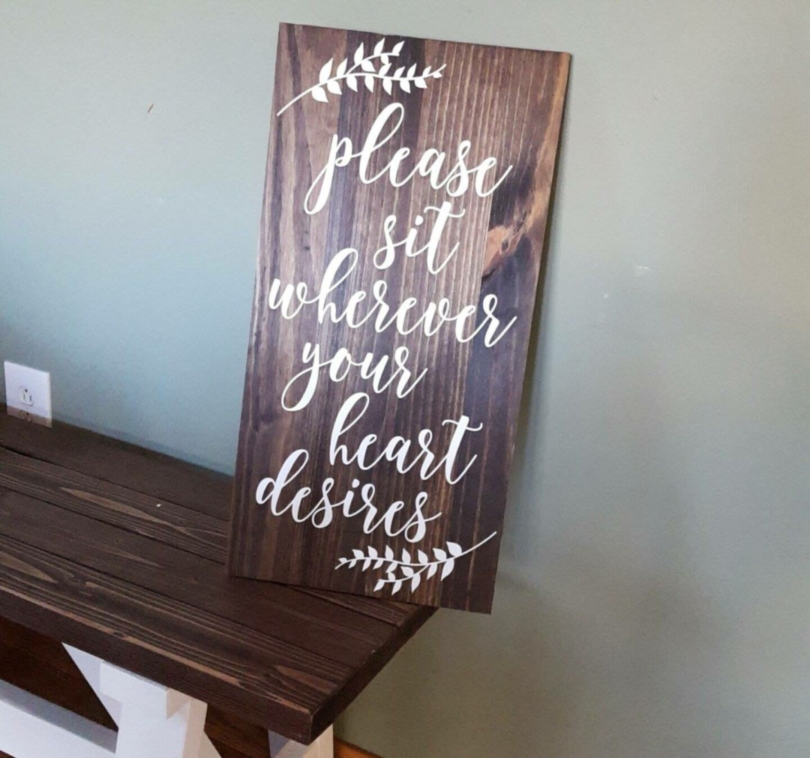 please sit wherever your heart desires sign