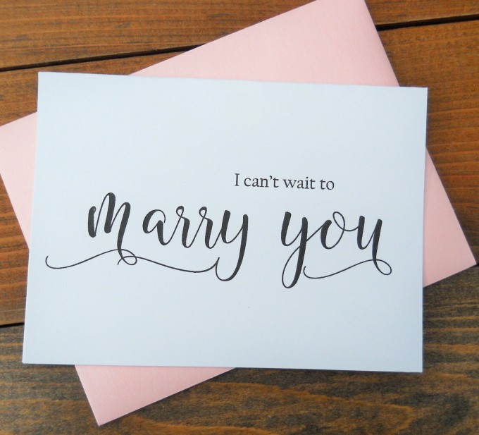 i cant wait to marry you card | via 15 Best Gifts for the Bride from Groom + Wedding Gifts for Bride from Groom | http://emmalinebride.com/gifts/gifts-for-the-bride-from-groom/