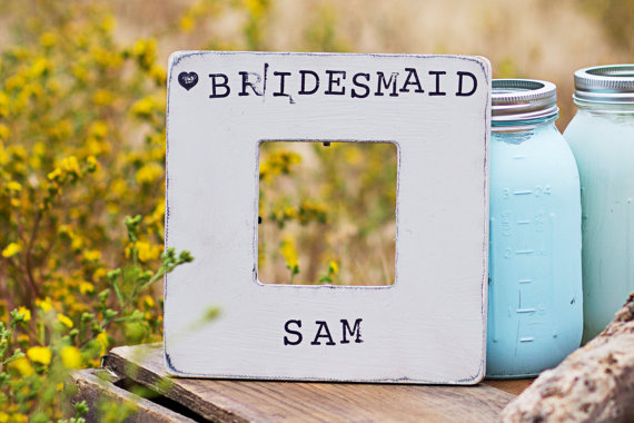 bridesmaid country frame | country bridesmaid gifts under $25 via http://emmalinebride.com/rustic/country-bridesmaid-gifts/