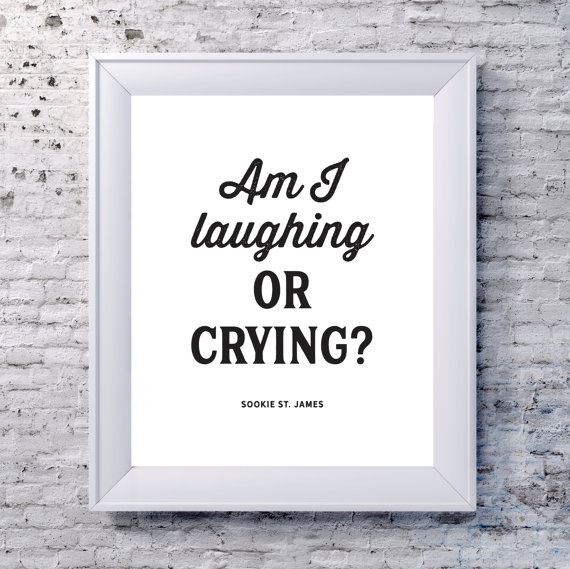 am-i-laughing-or-crying-sookie-print-by-8thstreetprints