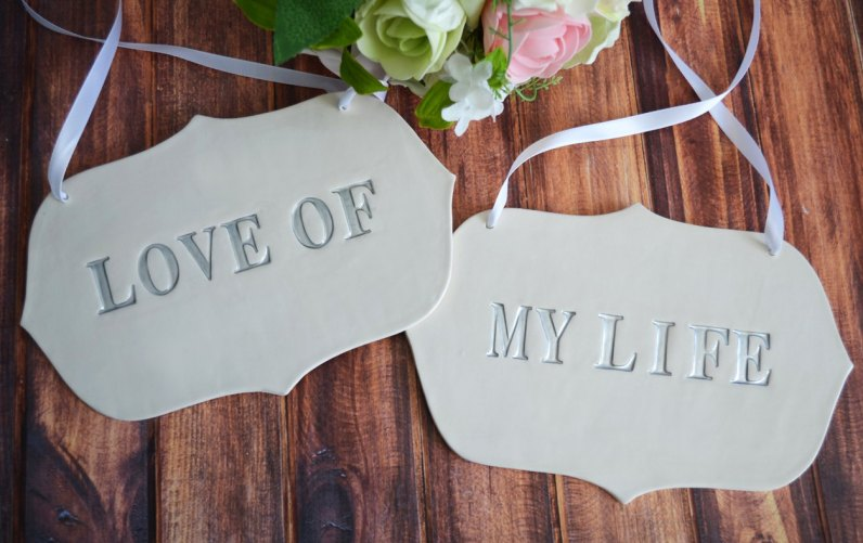 love of my life chair signs