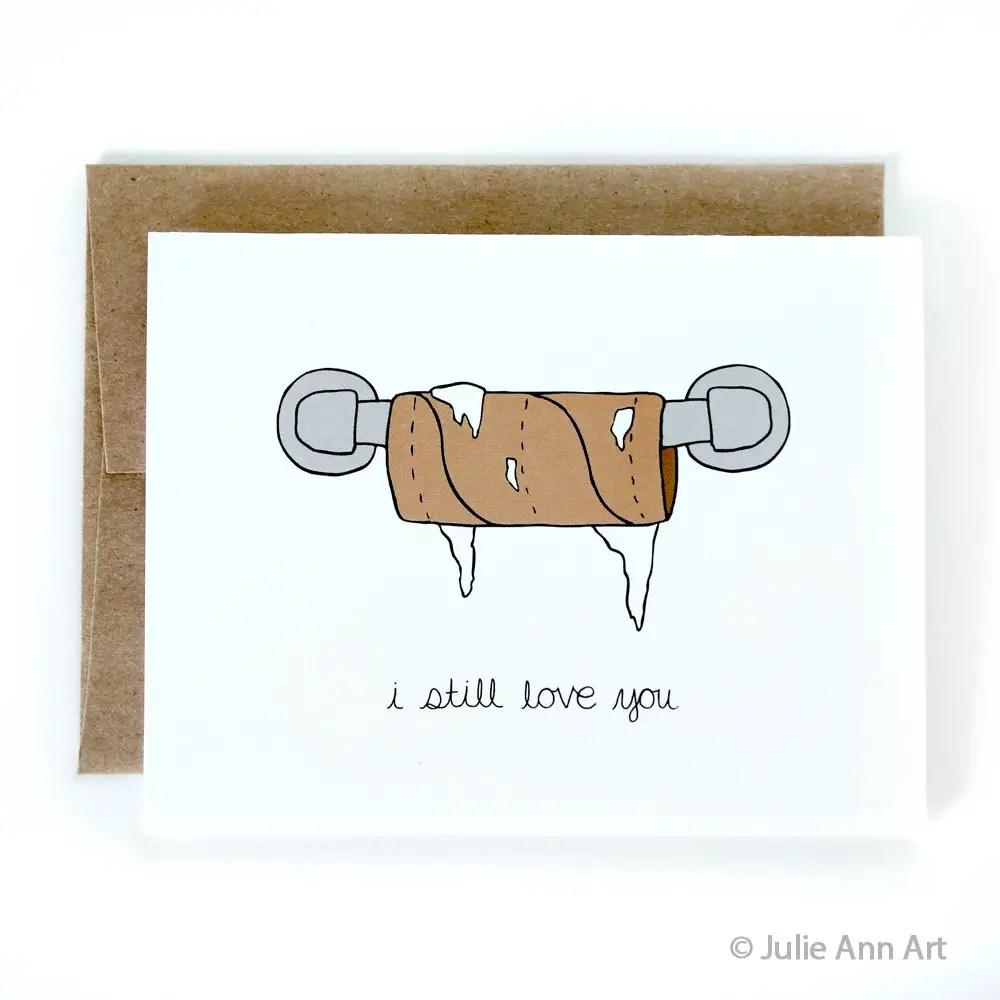 i still love you toilet paper roll empty julie ann art - via funny valentine cards etsy from EmmalineBride.com