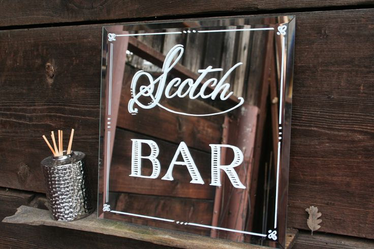 scotch bar mirror sign | http://emmalinebride.com/decor/wedding-mirror-signs/