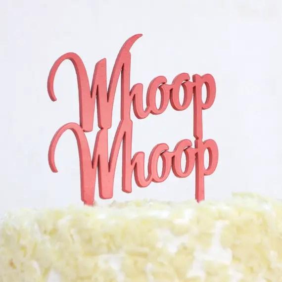 whoop whoop | fun cake toppers in words
