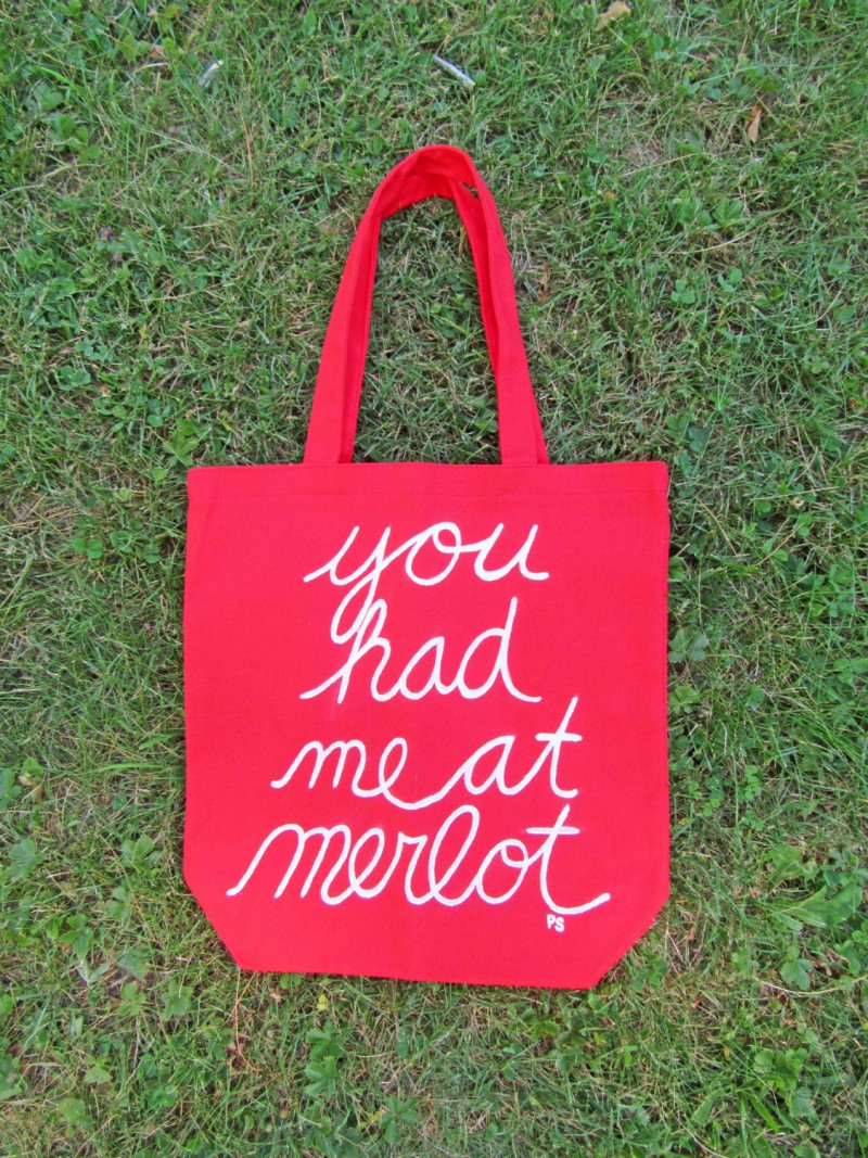 you had me at merlot tote bag by PaintedbytheShore