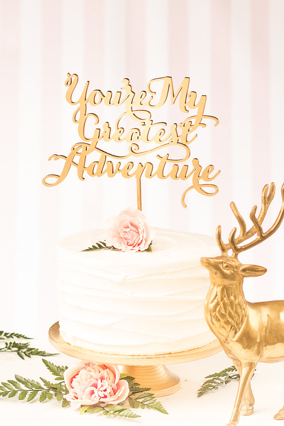 you're my greatest adventure statement cake toppers