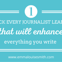 One trick every journalist learns that will enhance everything you write