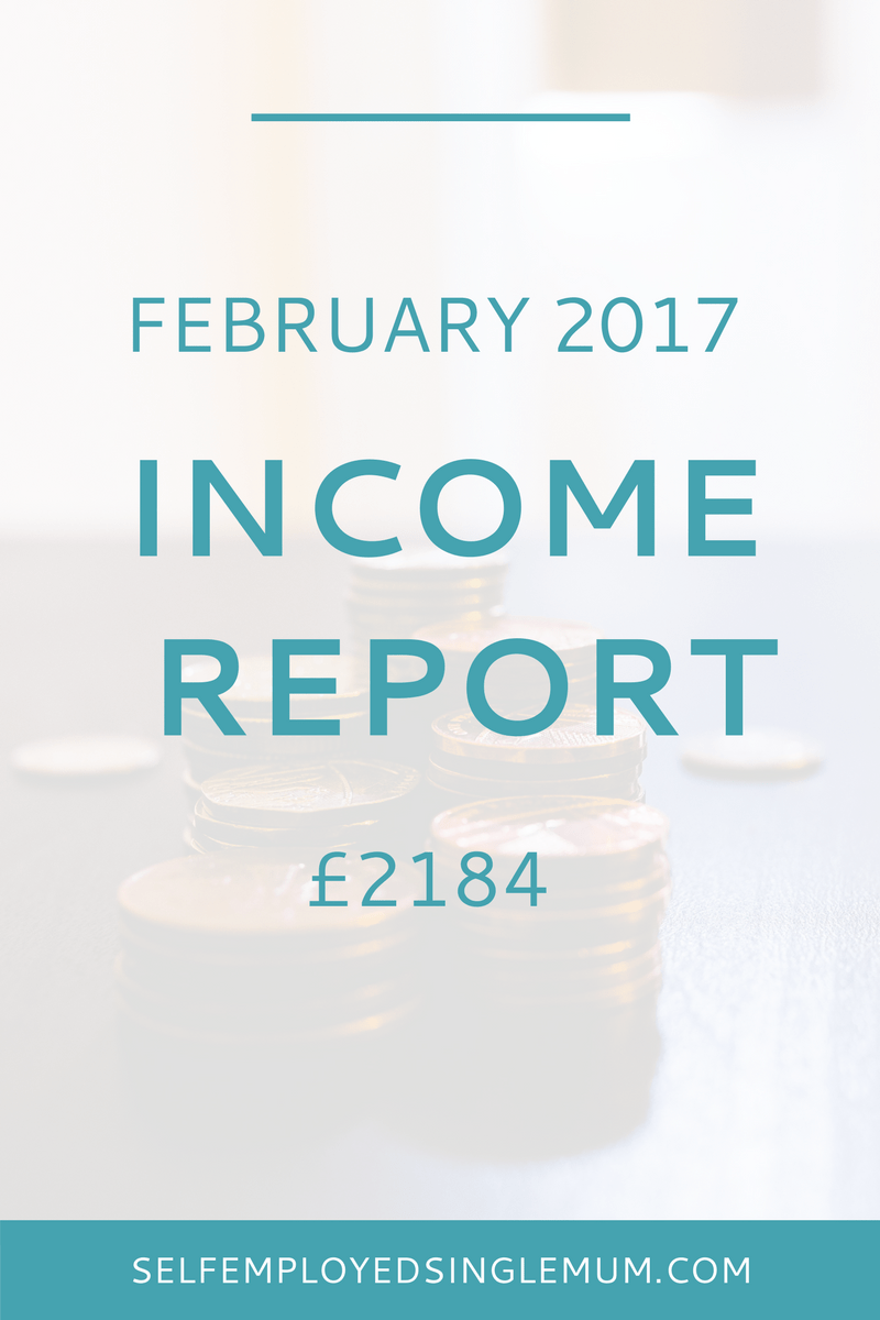 I'm being totally transparent about the financial realities of being a self-employed single mum. Here's my February income report and the first of 2017. I'm publishing these to be honest about the realities of self-employment as a single mother.