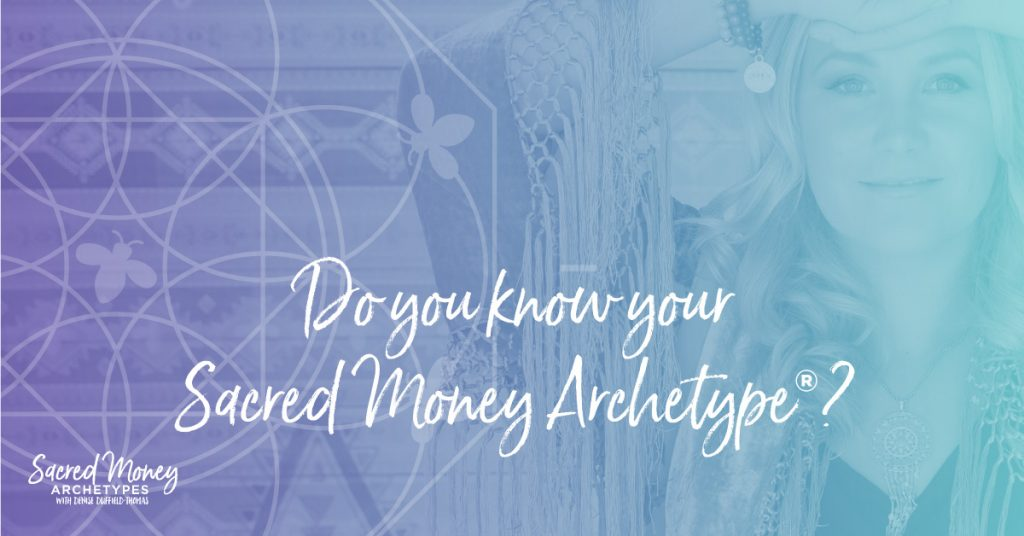 Money personality - Do you know your sacred money archetype?