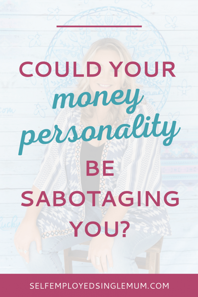 Could your money personality be sabotaging you? | law of attraction, manifest money, make money online, the secret, lucky bitch, denise duffield-thomas, money bootcamp, save money, personal finance, get out of debt