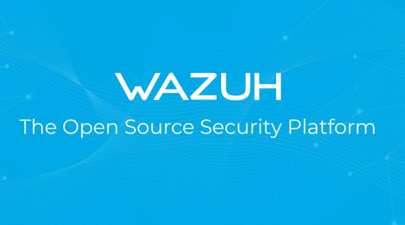 Wazuh : Une plateforme de sécurité Open Source