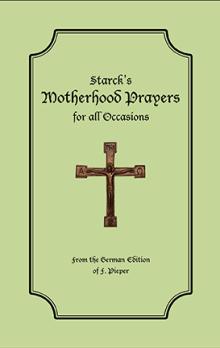 Starck's Motherhood Prayers
