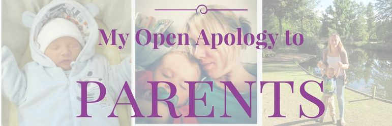 my open apology to parents