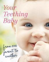 Your teething baby from one parent to another book