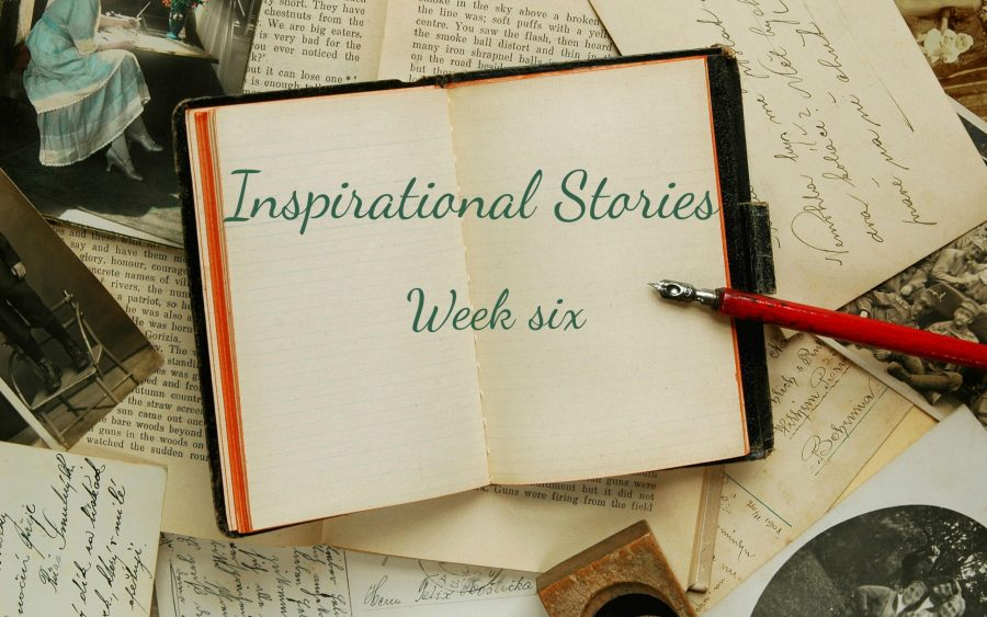 inspirational stores week six written over a book