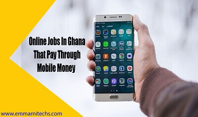 online jobs in ghana that pay through mobile money