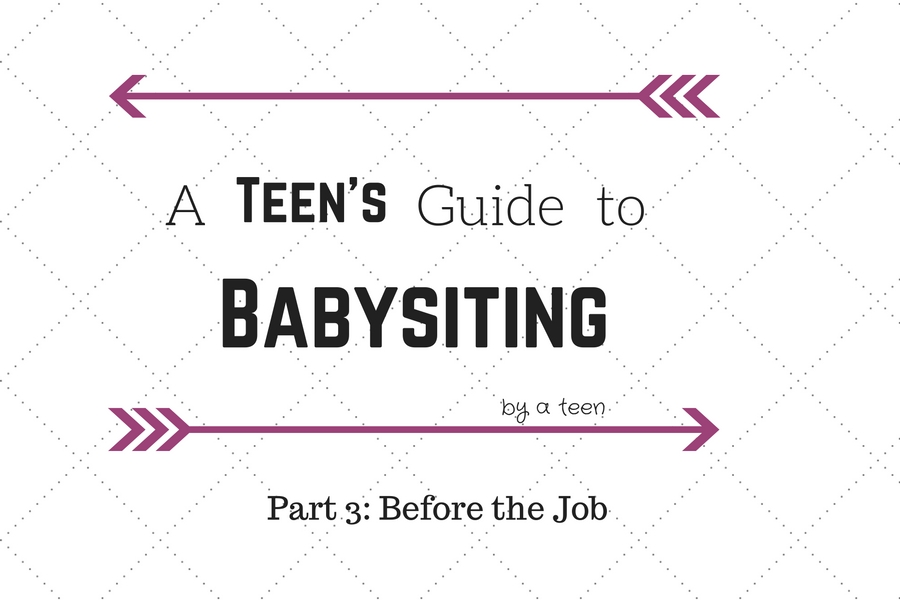 A Teen's Guide to Babysitting: Part 3
