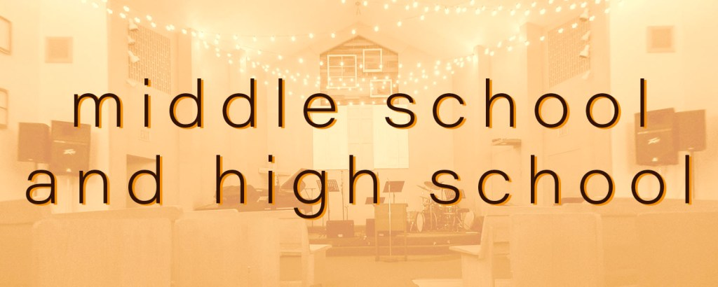Middle school and High school