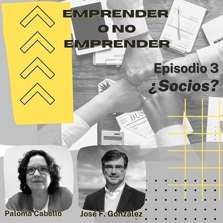 Episodio 3 Emprender con Socios Podcast Emprender o No Emprender 450