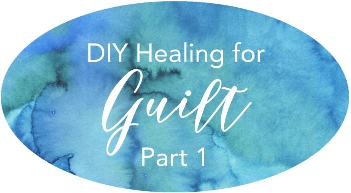 healing for guilt obligation