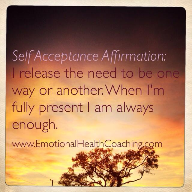 self acceptance affirmation emotionalhealthcoaching.com