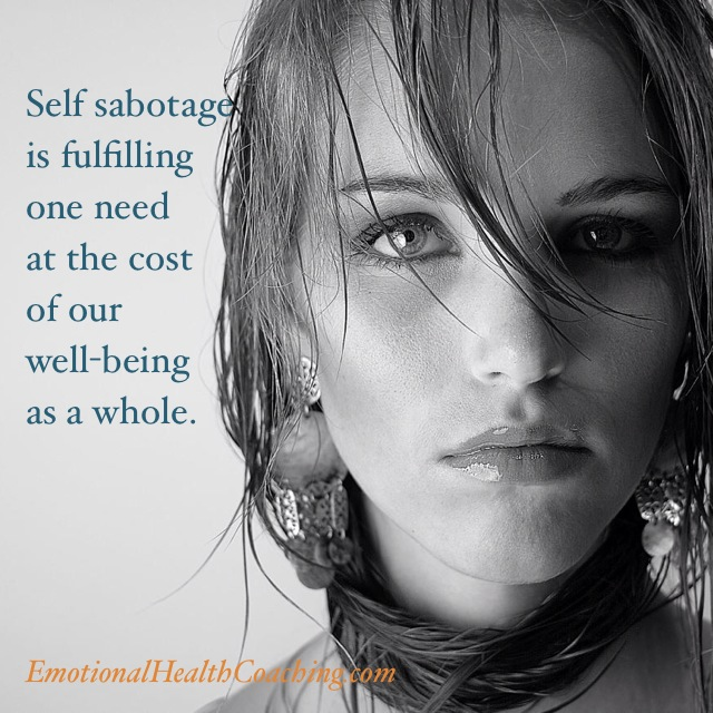 quote about self sabotage from an article on self sabotage by emotional health coach Diana Deaver