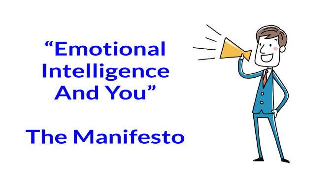 My emotional intelligence and you blog manaifesto
