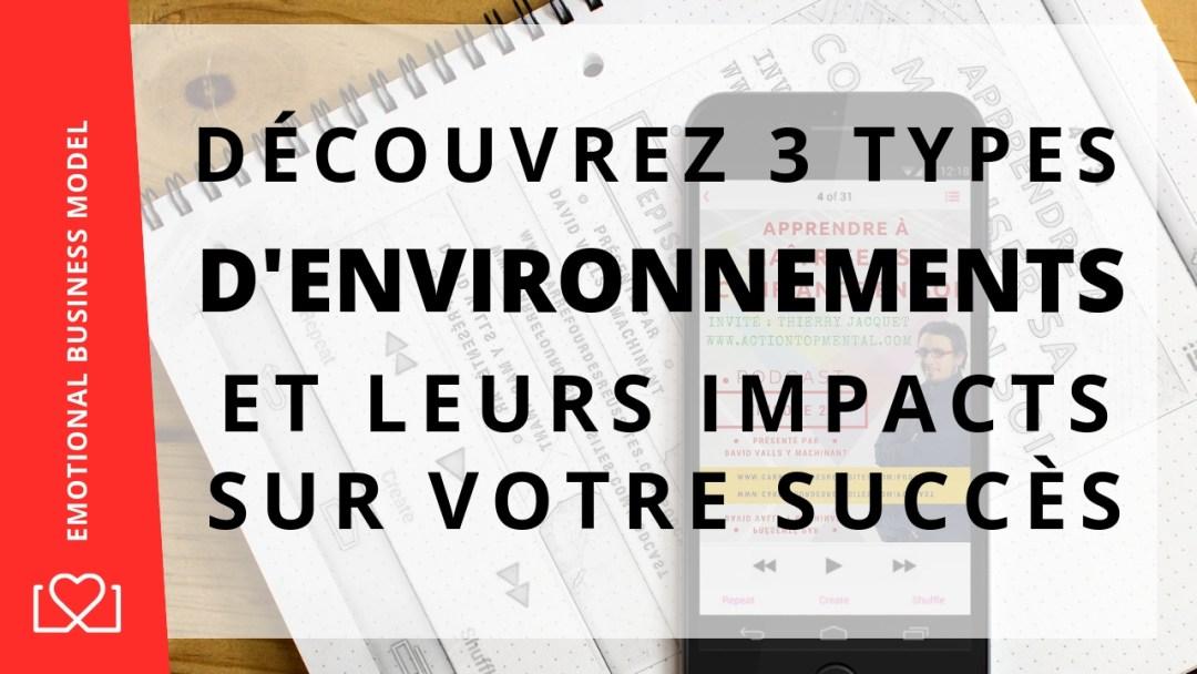 comment améliorer ses environnements pour réussir ?
