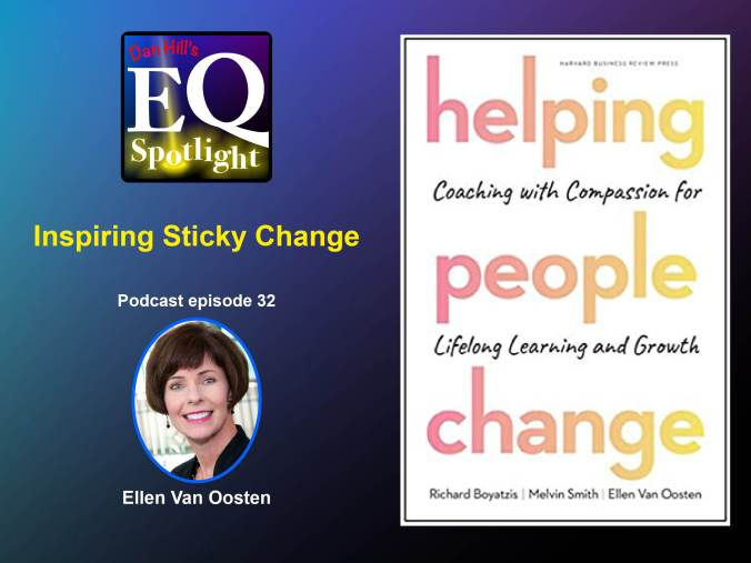 Photo of Ellen Van Oosten and her book Helping People Change for Dan Hill's EQ Spotlight Podcast.