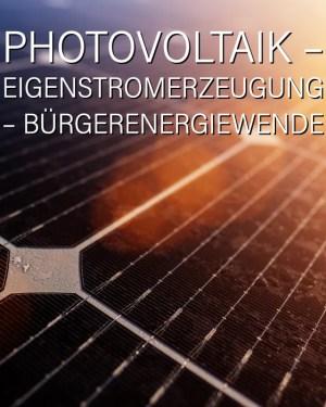 Photovoltaik - Eigenstromerzeugung - Bürgerenergiewende