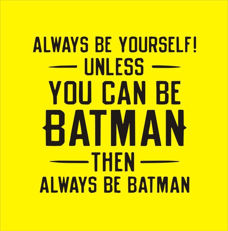 always-be-batman.jpg
