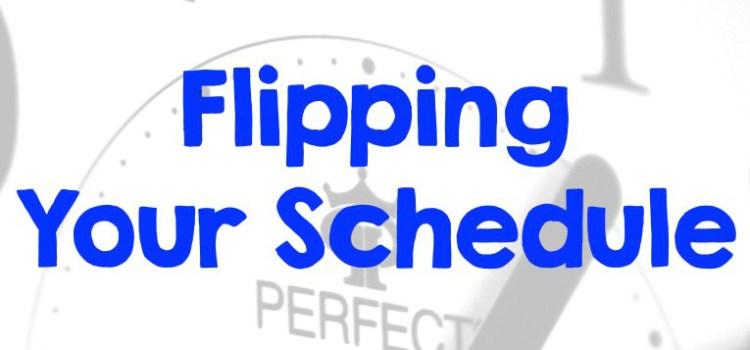 Rebroadcast #FlippingYourSchedule