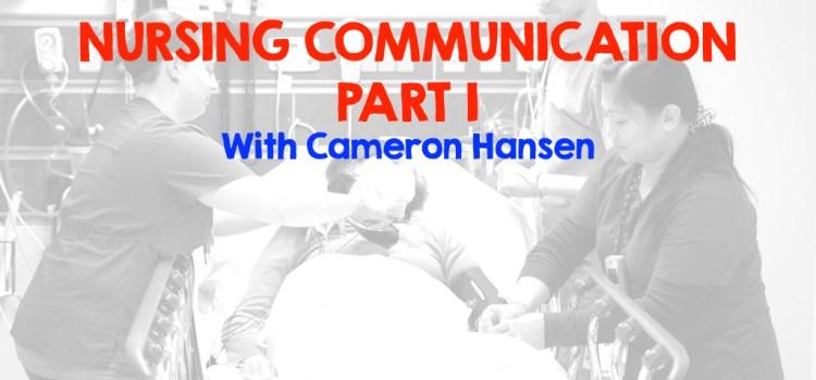 Rebroadcast: #NursingCommunication Part 1