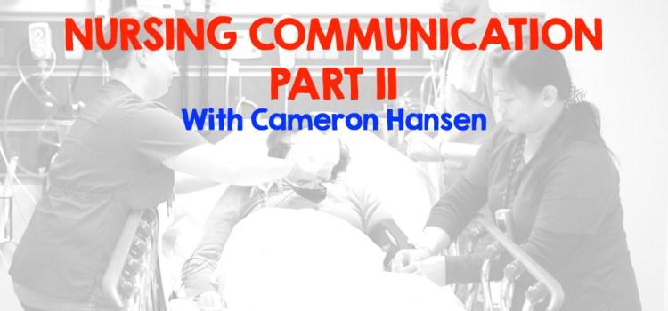 Rebroadcast #NursingCommunication Part 2