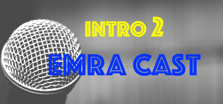 Introduction to EMRA Cast